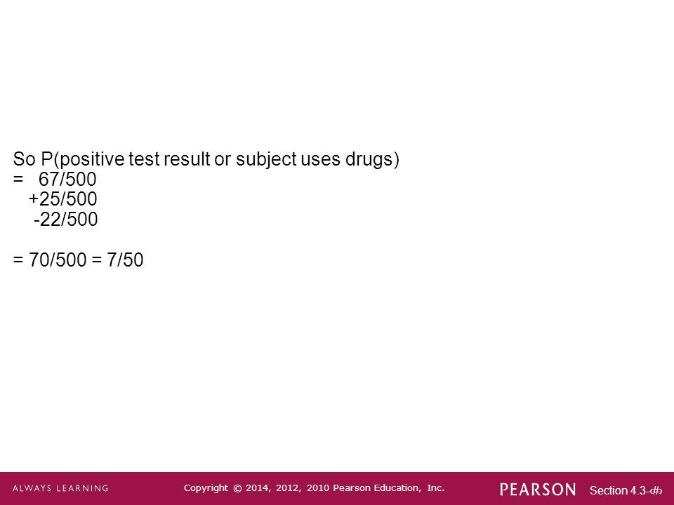 So P(positive test result or subject uses drugs)