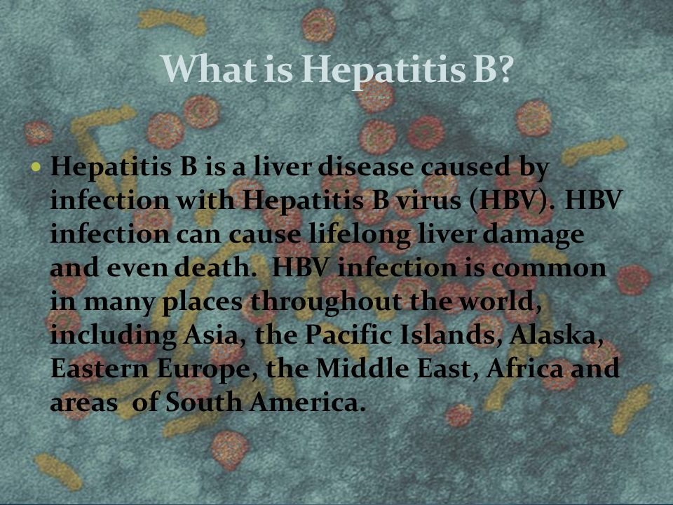 What is Hepatitis B