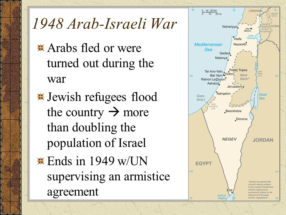 1948 Arab-Israeli War Arabs fled or were turned out during the war