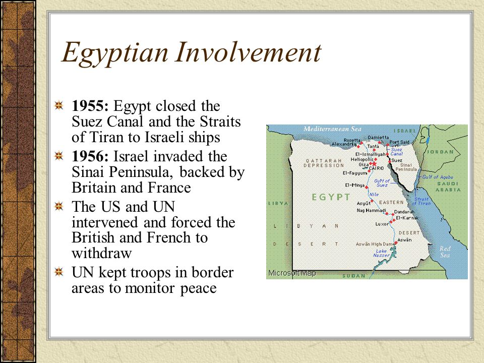 Egyptian Involvement 1955: Egypt closed the Suez Canal and the Straits of Tiran to Israeli ships.