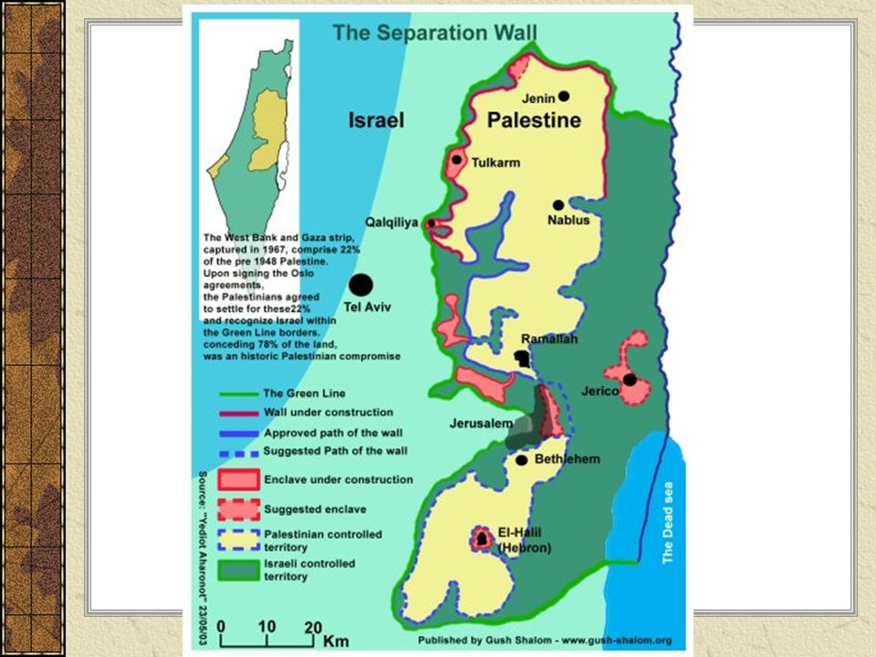 Green Line  official separation of Israel and neighboring Arab nations; many Palestinians live in Palestine but work in Israel; the wall was built to stop people from bombing, but it prevents people from getting to work, etc.