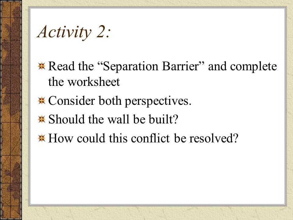 Activity 2: Read the Separation Barrier and complete the worksheet