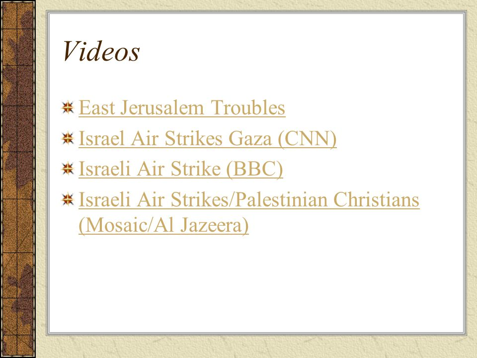 Videos East Jerusalem Troubles Israel Air Strikes Gaza (CNN)