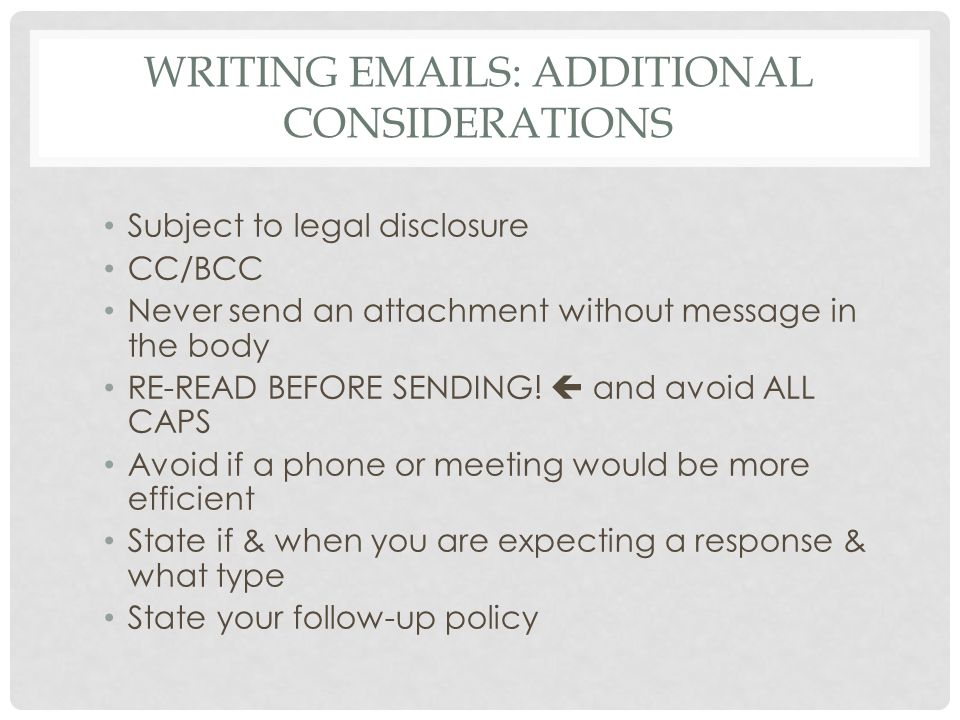 Writing Emails: Additional Considerations