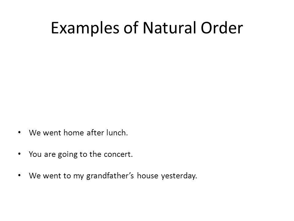Examples of Natural Order