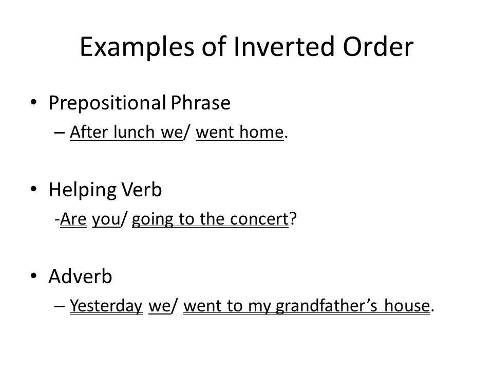 Examples of Inverted Order