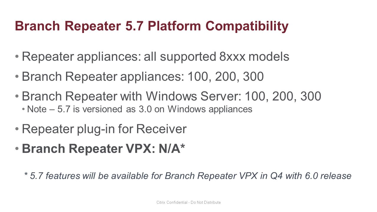 Branch Repeater 5.7 Platform Compatibility