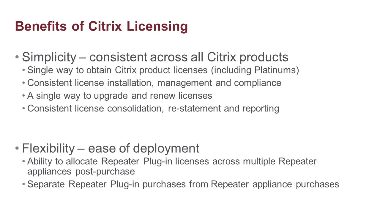 Benefits of Citrix Licensing
