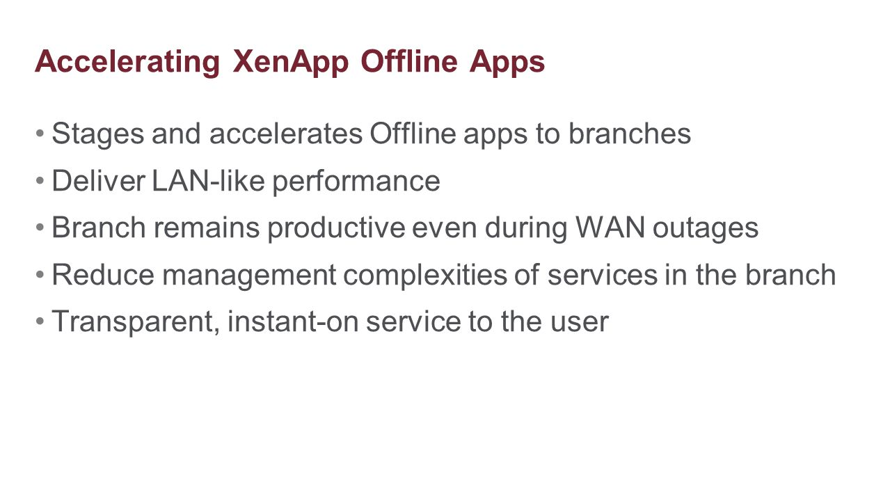 Accelerating XenApp Offline Apps