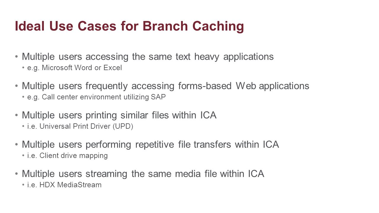 Ideal Use Cases for Branch Caching