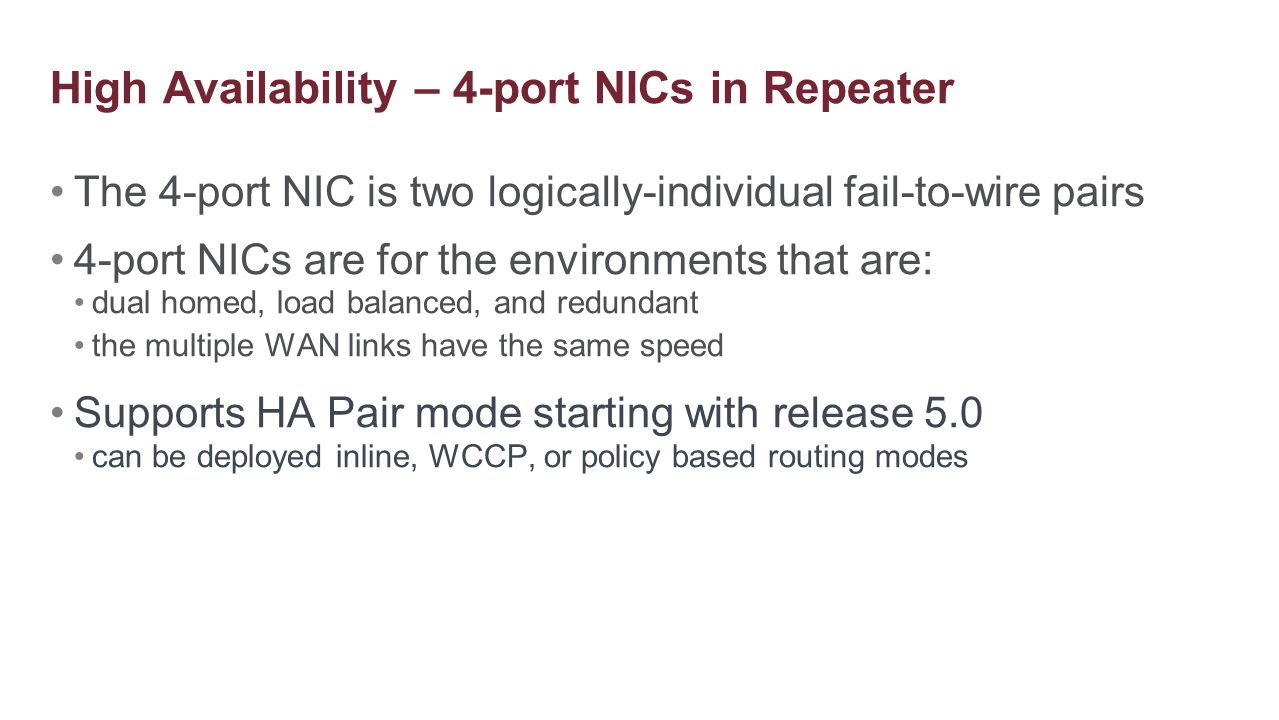 High Availability – 4-port NICs in Repeater