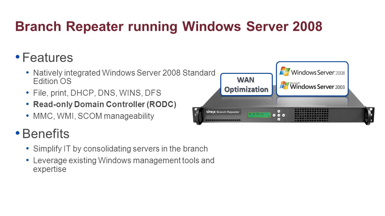 Branch Repeater running Windows Server 2008