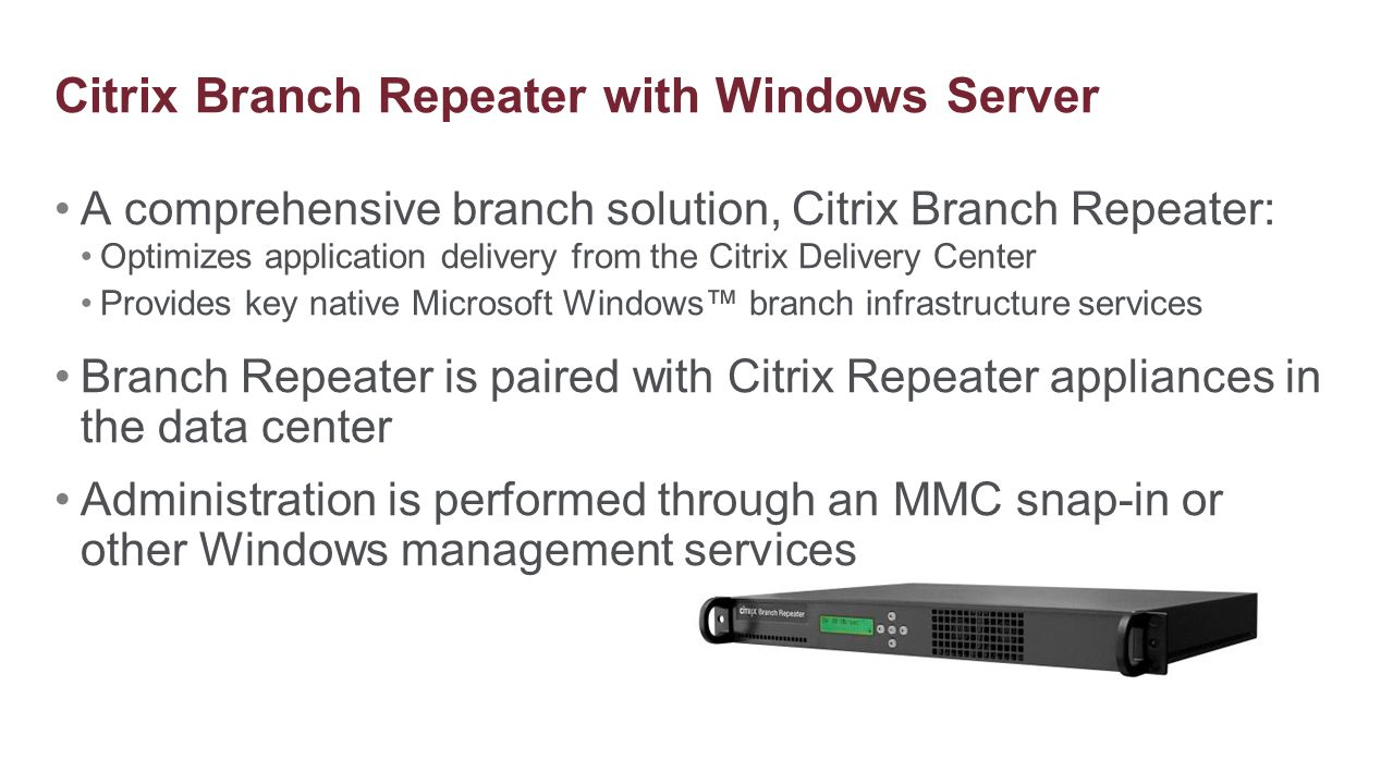 Citrix Branch Repeater with Windows Server