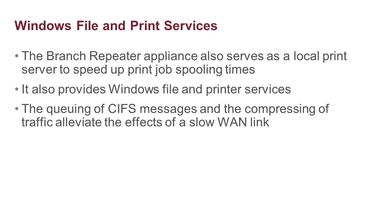 Windows File and Print Services