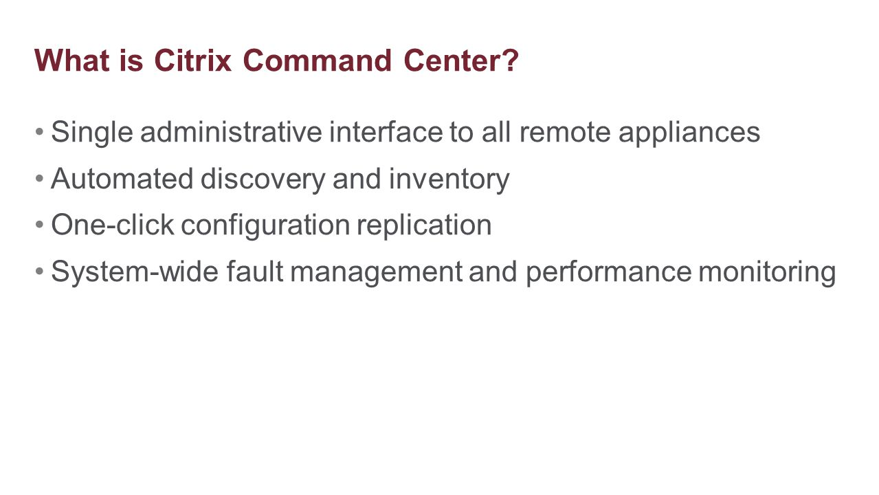What is Citrix Command Center