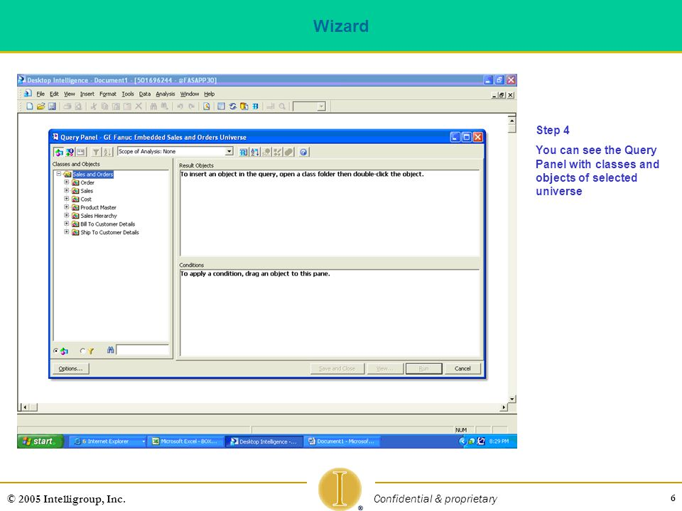 Wizard Step 4. You can see the Query Panel with classes and objects of selected universe.