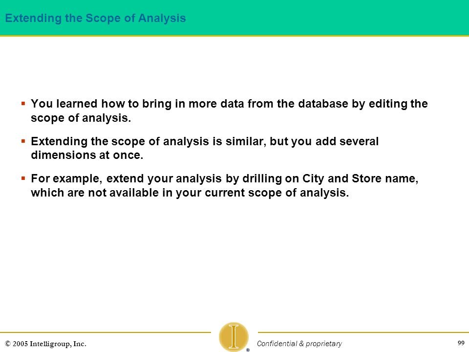 Extending the Scope of Analysis
