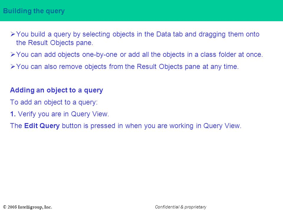 You can also remove objects from the Result Objects pane at any time.