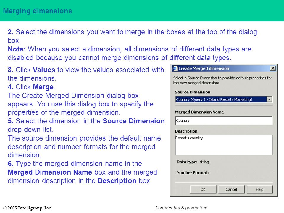 3. Click Values to view the values associated with the dimensions.