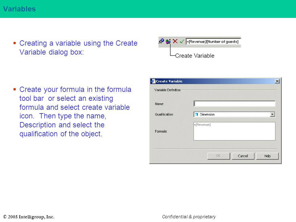 Creating a variable using the Create Variable dialog box: