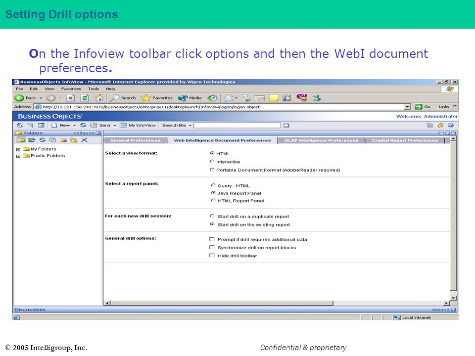 Setting Drill options On the Infoview toolbar click options and then the WebI document preferences.