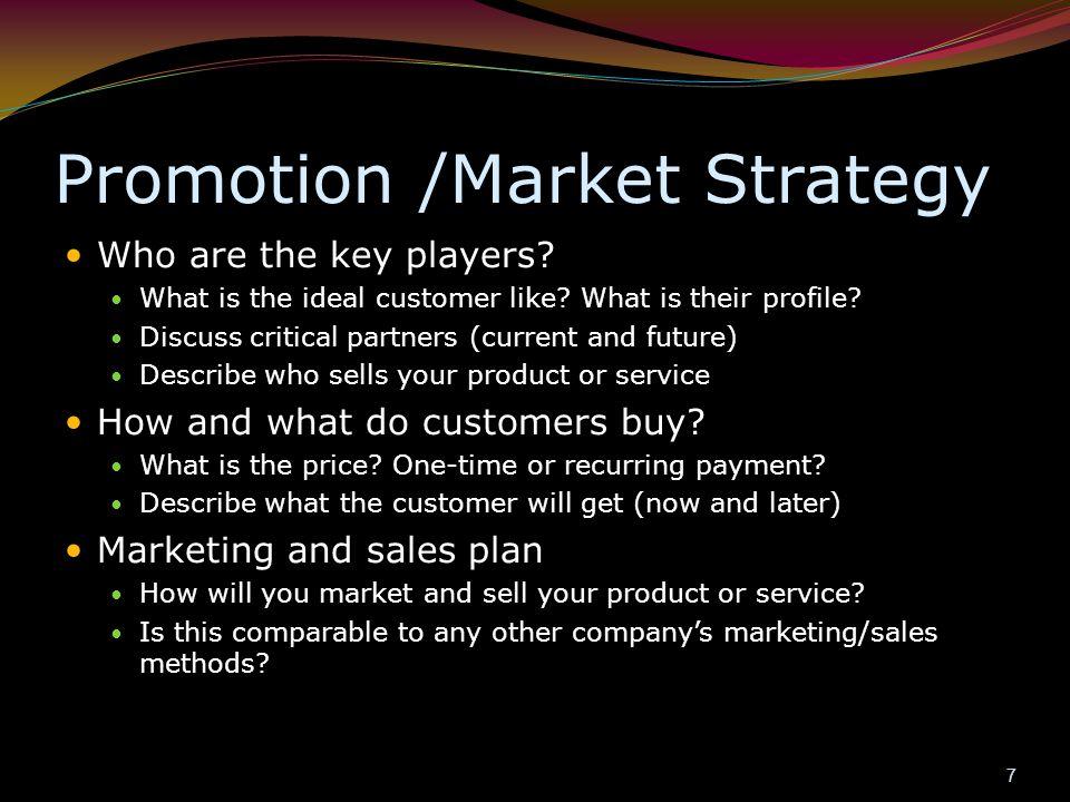 Promotion /Market Strategy