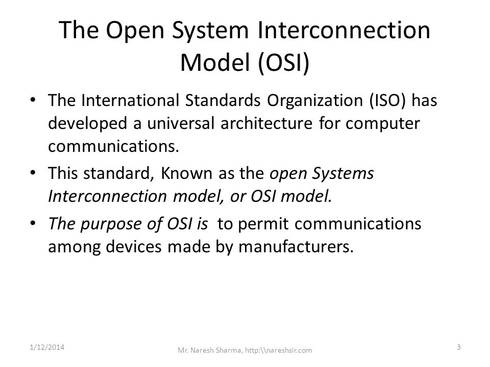 The Open System Interconnection Model (OSI)