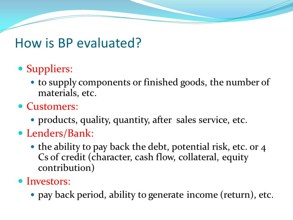 How is BP evaluated Suppliers: Customers: Lenders/Bank: Investors: