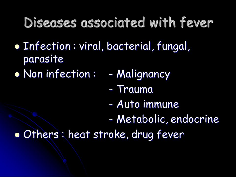 Diseases associated with fever