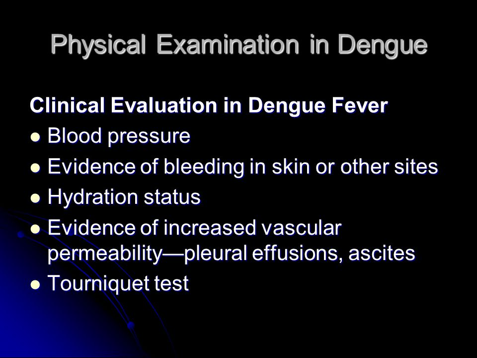 Physical Examination in Dengue