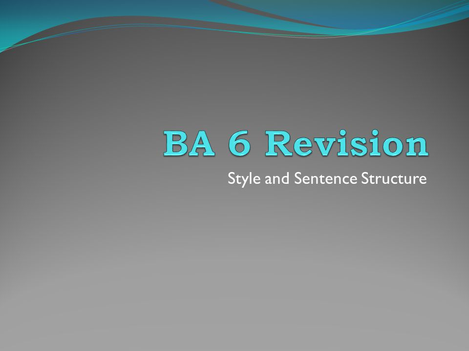 Style and Sentence Structure