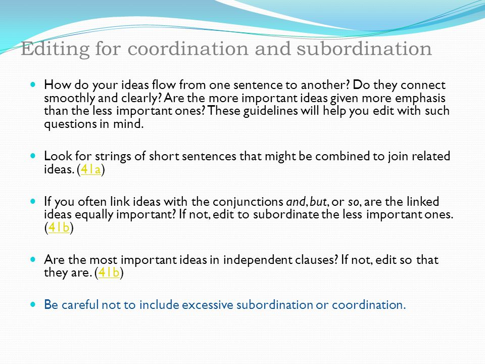 Editing for coordination and subordination