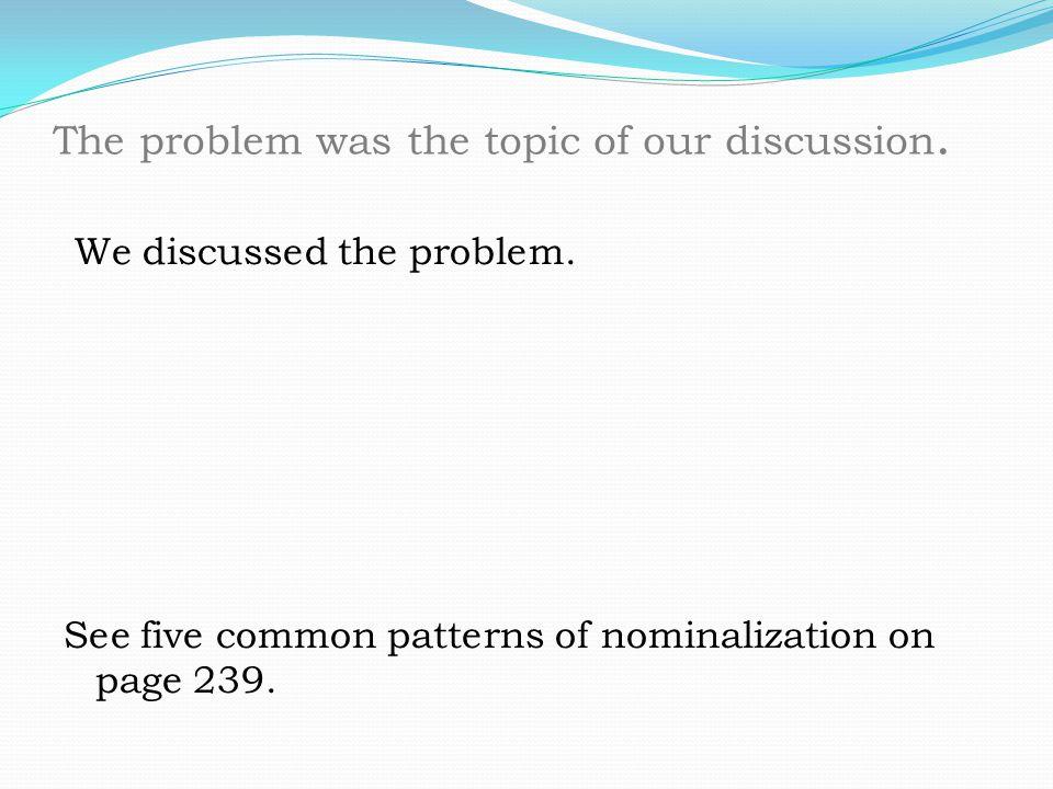 Essay Writing Nominalization Nominalization Dont Overuse