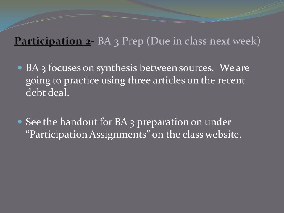 Participation 2- BA 3 Prep (Due in class next week)