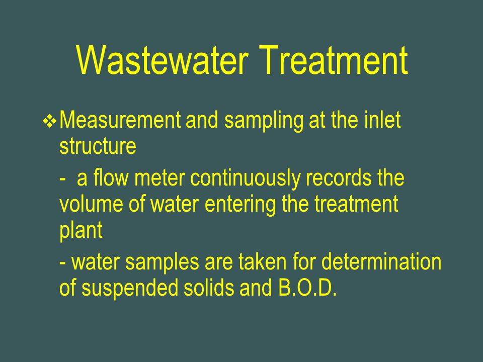 Wastewater Treatment Measurement and sampling at the inlet structure