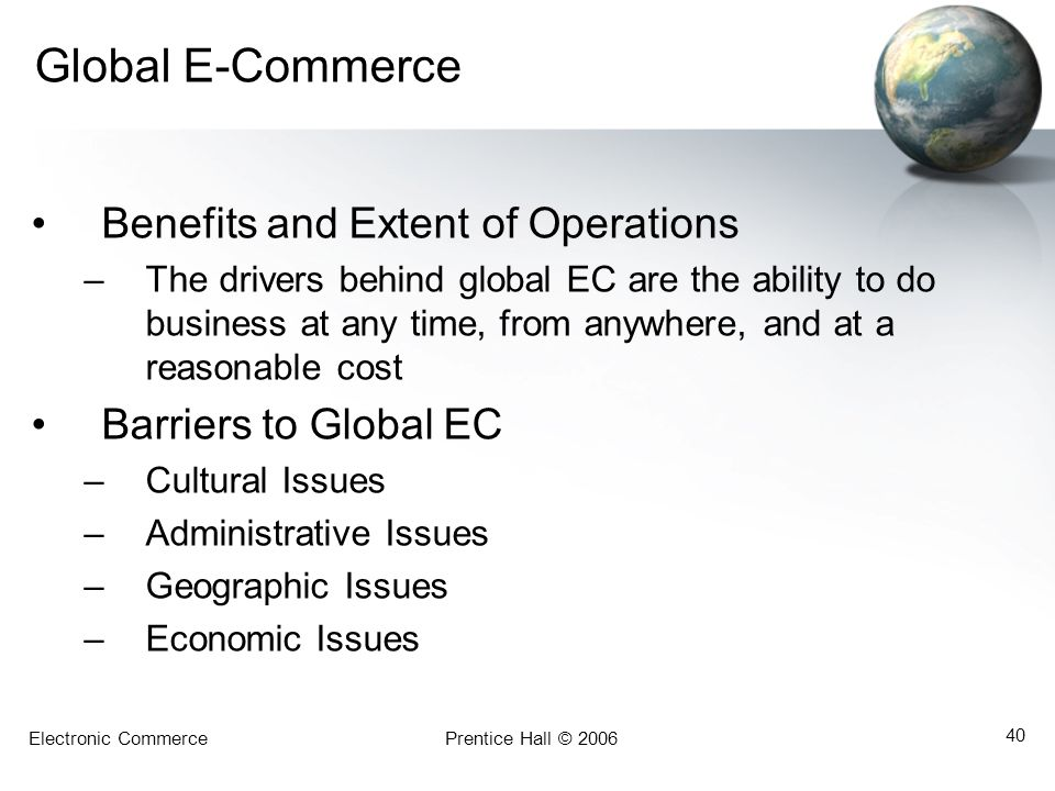 Global E-Commerce Benefits and Extent of Operations