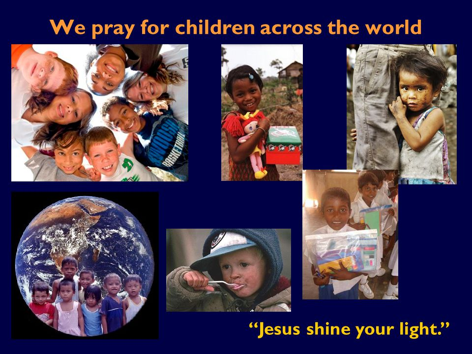 We pray for children across the world