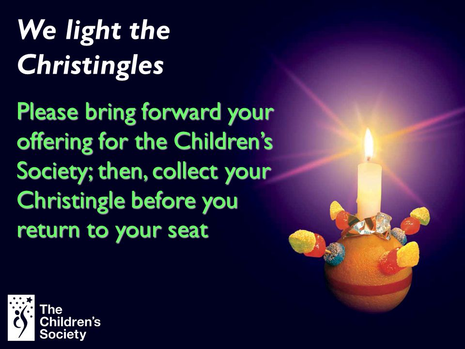 We light the Christingles