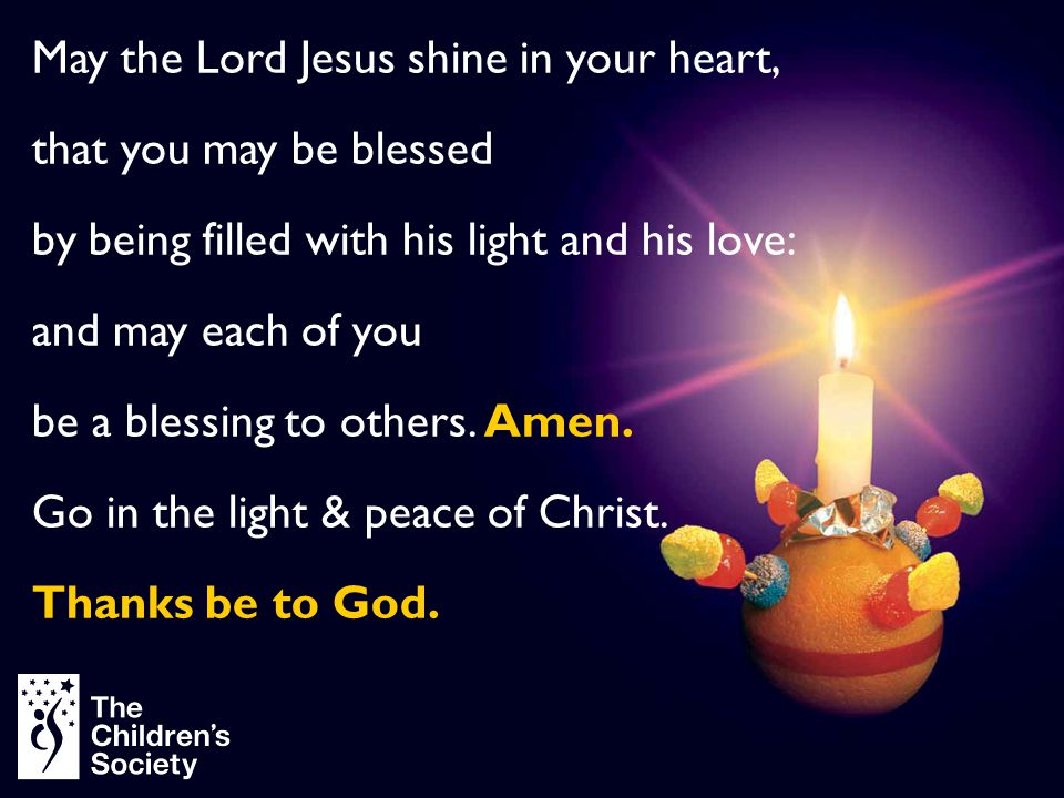May the Lord Jesus shine in your heart, that you may be blessed