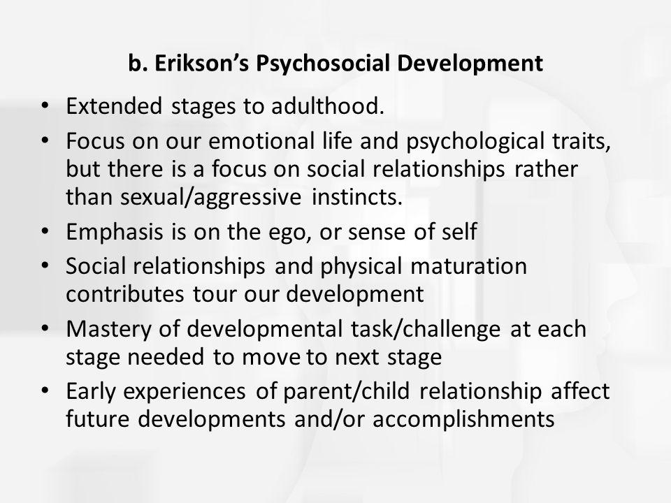 b. Erikson's Psychosocial Development