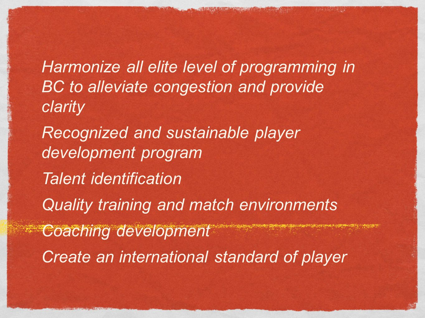 Harmonize all elite level of programming in BC to alleviate congestion and provide clarity