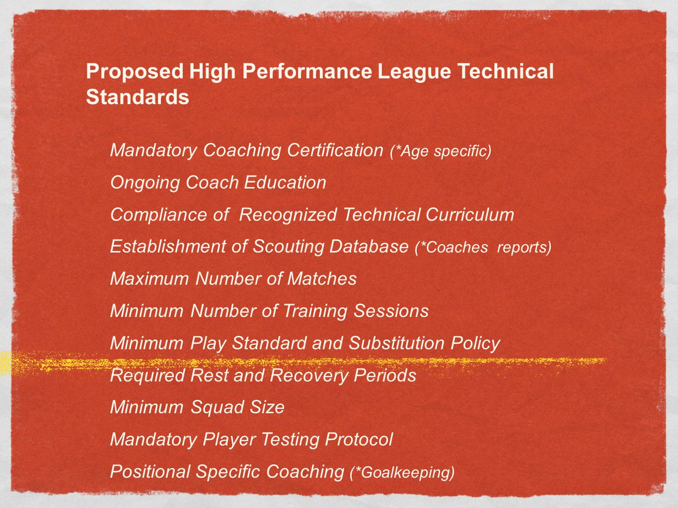 Proposed High Performance League Technical Standards