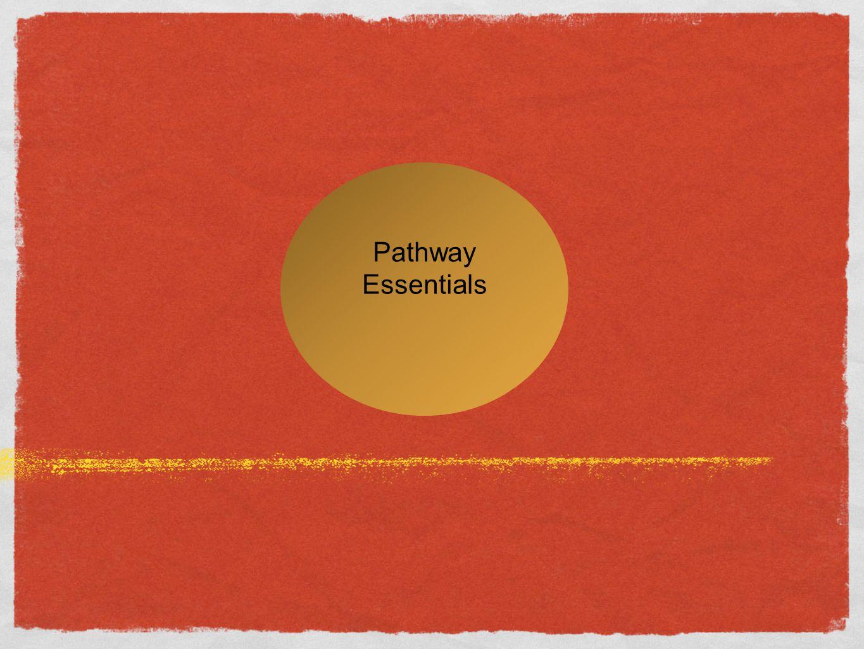 Pathway Essentials