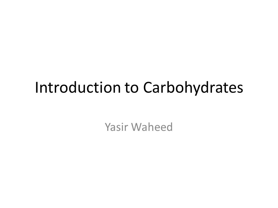 Introduction to Carbohydrates