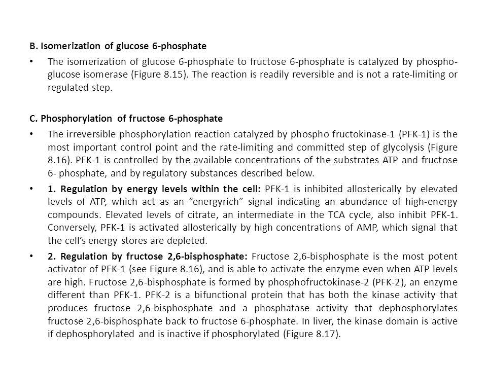 B. Isomerization of glucose 6-phosphate