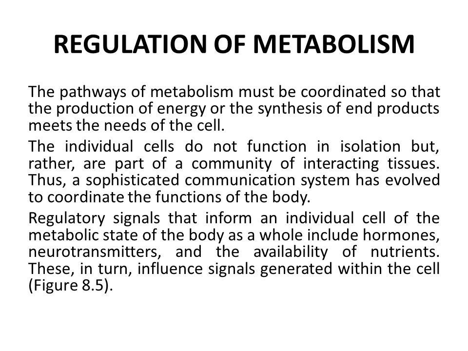 REGULATION OF METABOLISM