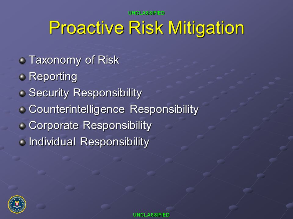 Proactive Risk Mitigation