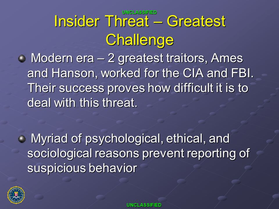Insider Threat – Greatest Challenge