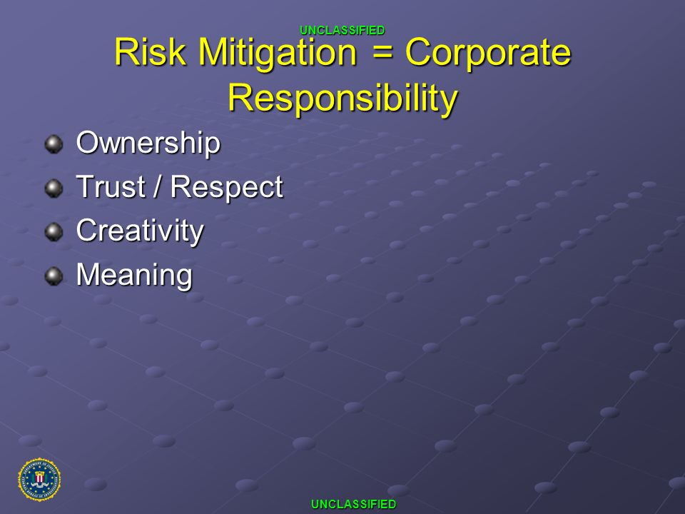Risk Mitigation = Corporate Responsibility