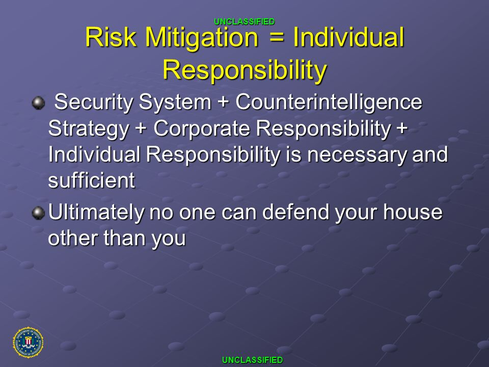 Risk Mitigation = Individual Responsibility